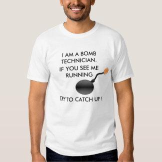 ICH BIN EIN BOMBEN-TECHNIKER. T - Shirt