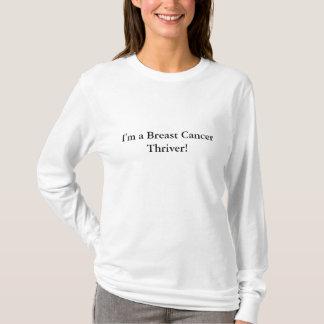 Ich bin ein Brustkrebs Thriver! T-Shirt