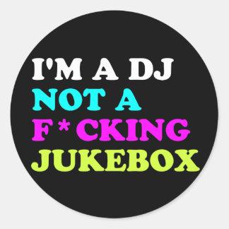 Ich bin ein DJ nicht ein Musikautomat rundes Haus Runder Aufkleber