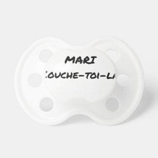 Ich bin ein Ehemann Couche-toi-là - Wortspiele Schnuller