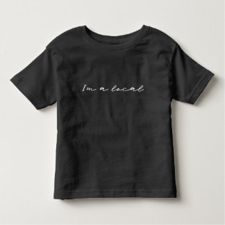 Ich bin ein Einheimischer Kleinkind T-shirt