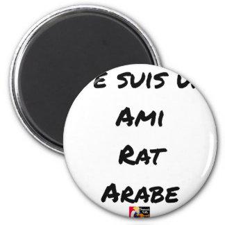 ICH BIN ein FREUND ARABISCHE RATTE - Wortspiele Runder Magnet 5,1 Cm