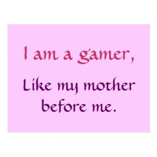 Ich bin ein Gamer, wie meine Mutter vor mir. Postkarte