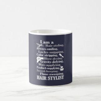 Ich bin ein Haar-Stylist Kaffeetasse