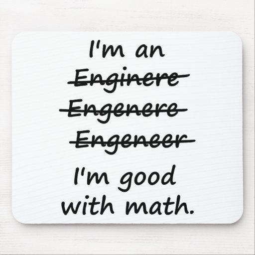 Ich bin ein Ingenieur, den ich an Mathe gut bin Mousepad