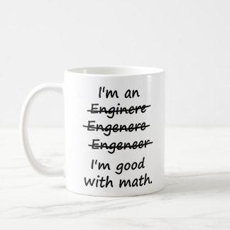 Ich bin ein Ingenieur, den ich an Mathe gut bin Tee Haferl