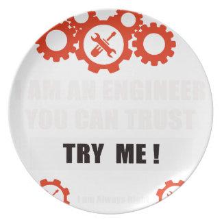 Ich bin ein Ingenieur, den Sie vertrauen können Teller