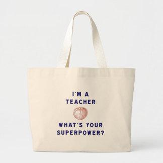 Ich bin ein Lehrer [Apfel] was Ihre Supermacht Jumbo Stoffbeutel