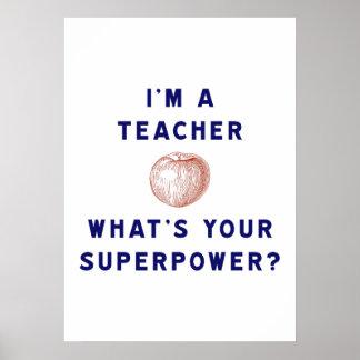 Ich bin ein Lehrer [Apfel] was Ihre Supermacht Poster