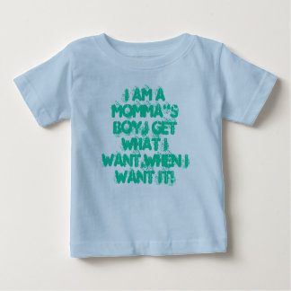 """Ich bin ein MOMMA """" s-JUNGE, ich erhalte, was ich Baby T-shirt"""