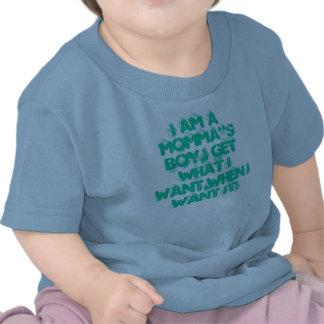"""Ich bin ein MOMMA """" s-JUNGE, ich erhalte, was ich"""