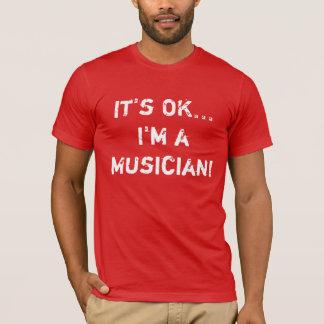 Ich bin ein Musiker-Mörder-T-Stück T-Shirt