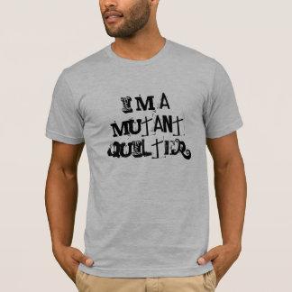 Ich bin ein Mutant quilter T-Shirt