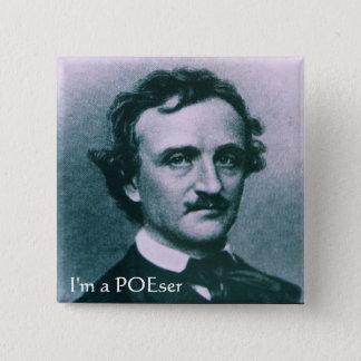 Ich bin ein POEser Quadratischer Button 5,1 Cm