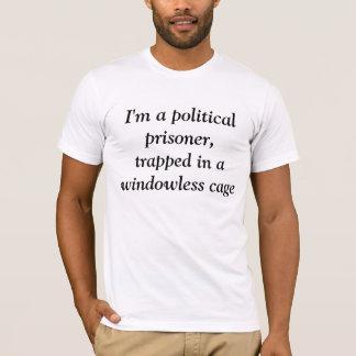 Ich bin ein politischer Gefangener, eingeschlossen T-Shirt