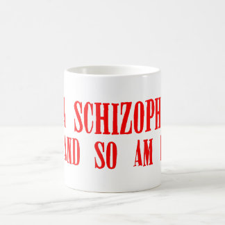 Ich bin ein Schizophrenic und also morgens I. Kaffee Tassen