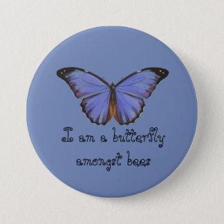 Ich bin ein Schmetterling unter Bienen BUTTON