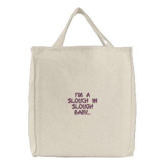 """""""Ich bin ein Slouch in Slough-Baby…"""" Bestickte Einkaufstasche"""