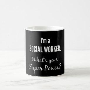 Ich bin ein Sozialarbeiter. Was ist Ihr Kaffeetasse