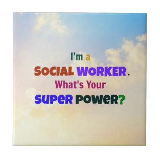 Ich bin ein Sozialarbeiter. Was ist Ihr Kleine Quadratische Fliese