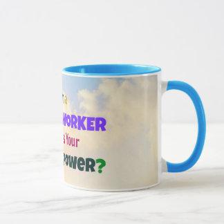 Ich bin ein Sozialarbeiter. Was ist Ihr Tasse