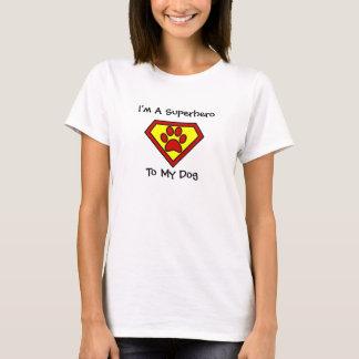Ich bin ein Superheld zu meinem Hund T-Shirt
