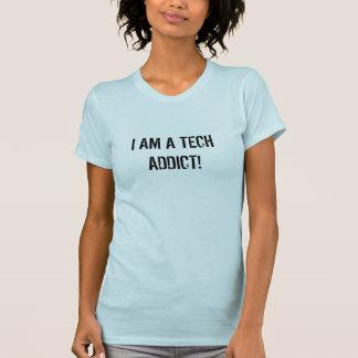 Ich bin ein Tech-Süchtig-T - Shirt