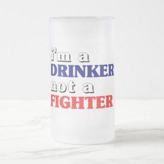 Ich bin ein Trinker, nicht ein Kämpfer Matte Glastasse