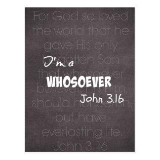 Ich bin ein whosoever christliches Zitat John 3,16 Postkarte