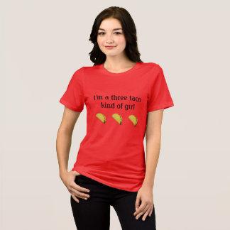"""""""Ich bin eine Art mit drei Taco Mädchen"""" T - Shirt"""