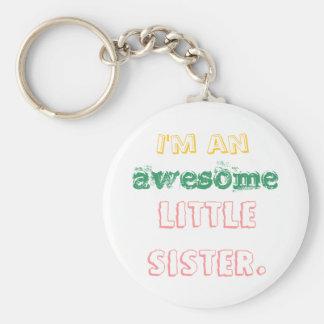 Ich bin eine fantastische kleine Schwester Schlüsselanhänger