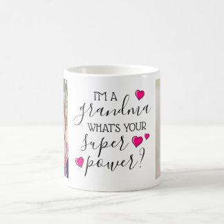 Ich bin eine Großmutter, was bin Ihr SuperPower? Kaffeetasse