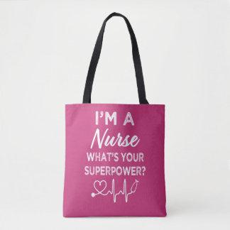 Ich bin eine Krankenschwester, was Ihre Supermacht Tasche