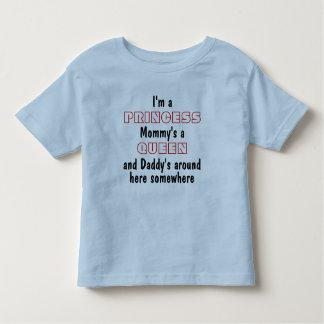 Ich bin eine Prinzessin, eine Königin der Mama und Kleinkind T-shirt