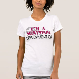 Ich bin eine Überlebend-Stationierung '08 T-Shirt
