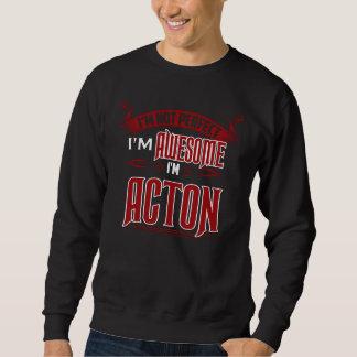 Ich bin fantastisch. Ich bin ACTON. Geschenk Sweatshirt