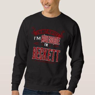 Ich bin fantastisch. Ich bin BECKETT. Geschenk Sweatshirt