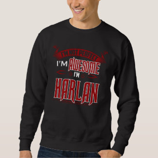 Ich bin fantastisch. Ich bin HARLAN. Geschenk Sweatshirt
