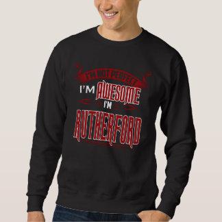Ich bin fantastisch. Ich bin RUTHERFORD. Geschenk Sweatshirt