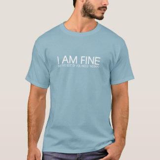 ICH BIN FEIN T-Shirt