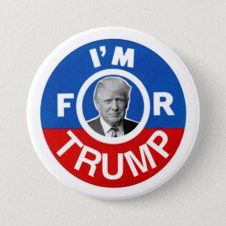 Ich bin für Trumpf Runder Button 7,6 Cm