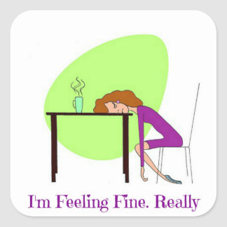 I'm Feeling Fine Fibromyalgia Awareness Sticker