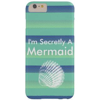 Ich bin geheim ein Meerjungfrau-Elektronik-Fall Barely There iPhone 6 Plus Hülle