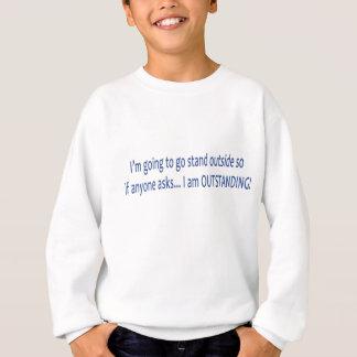 Ich bin HERVORRAGEND! Sweatshirt