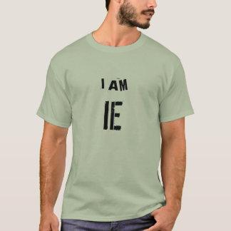 ICH BIN IE (Verfahrenstechnik) T-Shirt