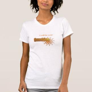 Ich bin Ihr Sonnenschein T-Shirt