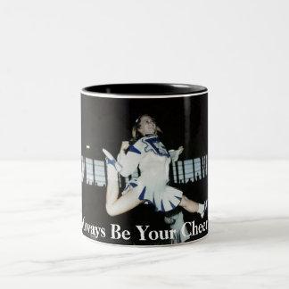 Ich bin immer Ihre Cheerleader-Kaffee-Tasse Zweifarbige Tasse