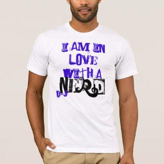ich bin in der Liebe mit a, Nerd, d&j T-Shirt
