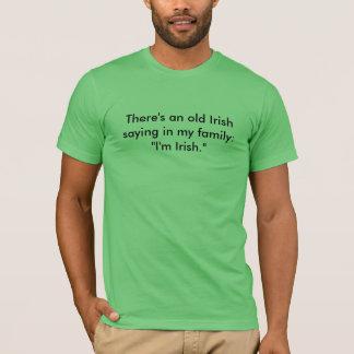 Ich bin irisch T-Shirt