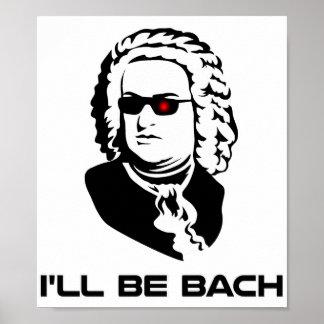 Ich bin Johann Sebastian Bach Plakatdrucke